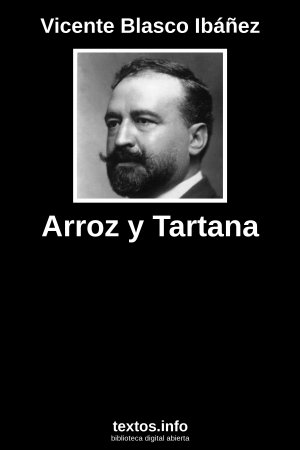 Arroz y Tartana, de Vicente Blasco Ibáñez