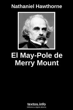 El May-Pole de Merry Mount, de Nathaniel Hawthorne