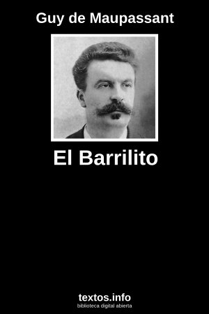 El Barrilito, de Guy de Maupassant