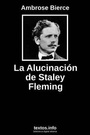 La Alucinación de Staley Fleming