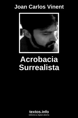 Acrobacia Surrealista, de Joan Carlos Vinent