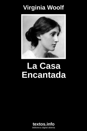 La Casa Encantada, de Virginia Woolf