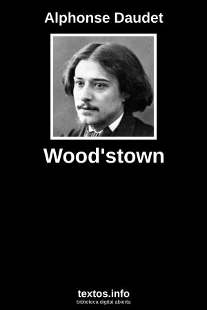 Wood'stown, de Alphonse Daudet
