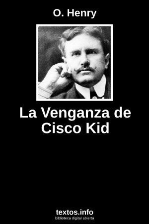 La Venganza de Cisco Kid, de O. Henry
