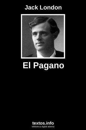 El Pagano, de Jack London