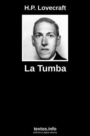 La Tumba, de H.P. Lovecraft