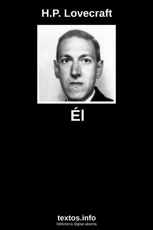 Él, de H.P. Lovecraft