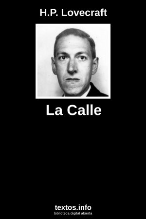 La Calle, de H.P. Lovecraft