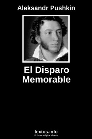 El Disparo Memorable