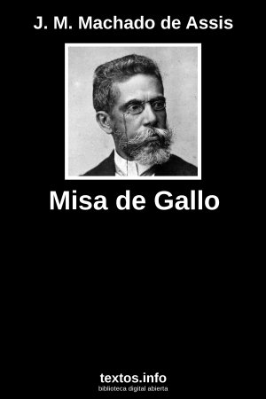 Misa de Gallo, de J. M. Machado de Assis