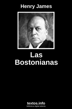Las Bostonianas, de Henry James