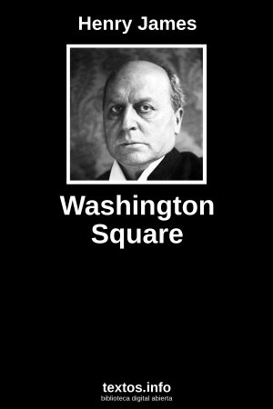 Washington Square, de Henry James