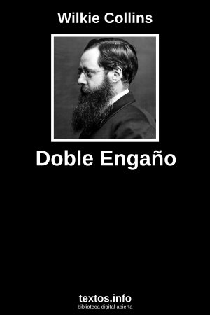 Doble Engaño, de Wilkie Collins