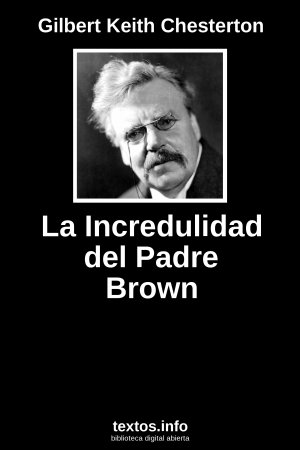 La Incredulidad del Padre Brown, de Gilbert Keith Chesterton