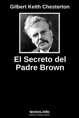 El Secreto del Padre Brown, de Gilbert Keith Chesterton