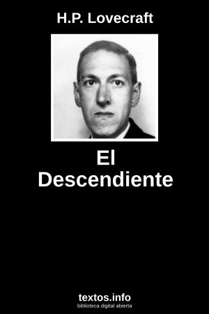 El Descendiente, de H.P. Lovecraft