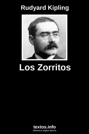 Lograr Recuerdo Limpiamente  Libro gratis: Los Zorritos - Rudyard Kipling - textos.info