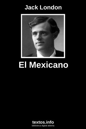 El Mexicano, de Jack London