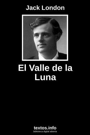El Valle de la Luna, de Jack London