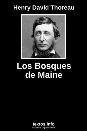 Los Bosques de Maine, de Henry David Thoreau