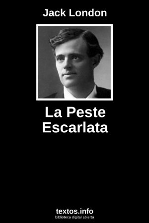 La Peste Escarlata, de Jack London