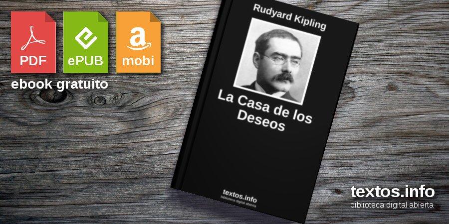 Prisión Prever Es barato  Libro gratis: La Casa de los Deseos - Rudyard Kipling - textos.info