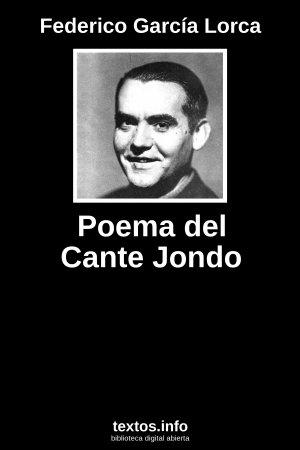 Texto Poema Del Cante Jondo Federico García Lorca