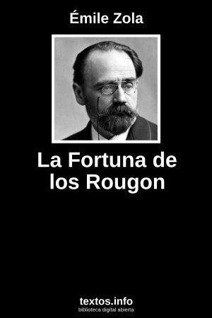 La Fortuna de los Rougon