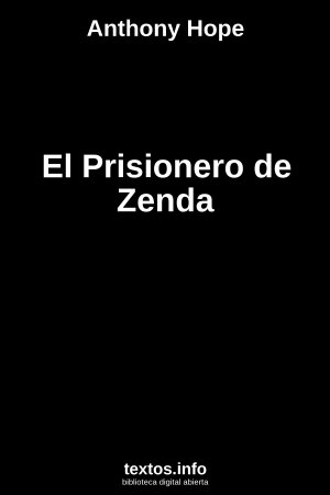 El Prisionero de Zenda, de Anthony Hope