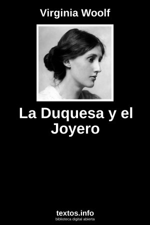 La Duquesa y el Joyero, de Virginia Woolf