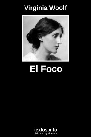 El Foco, de Virginia Woolf