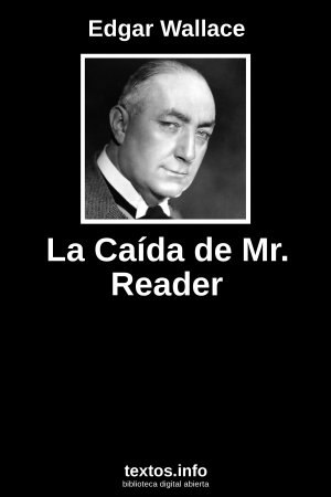 La Caída de Mr. Reader, de Edgar Wallace