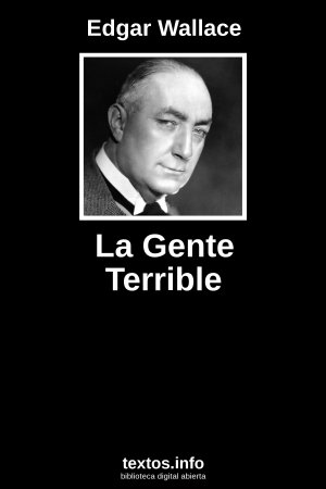 La Gente Terrible, de Edgar Wallace