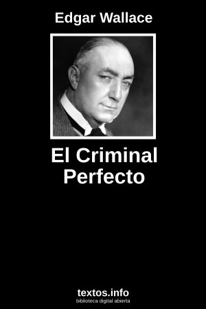 El Criminal Perfecto, de Edgar Wallace