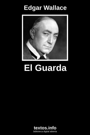 El Guarda, de Edgar Wallace