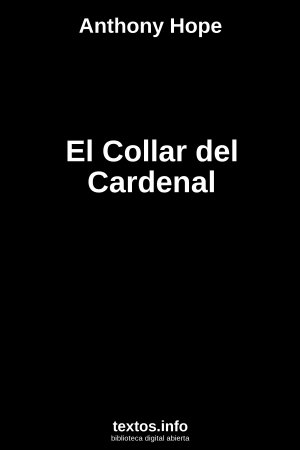 El Collar del Cardenal, de Anthony Hope