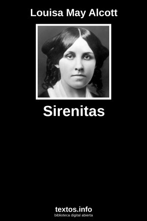 Sirenitas, de Louisa May Alcott