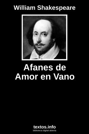 Afanes de Amor en Vano, de William Shakespeare