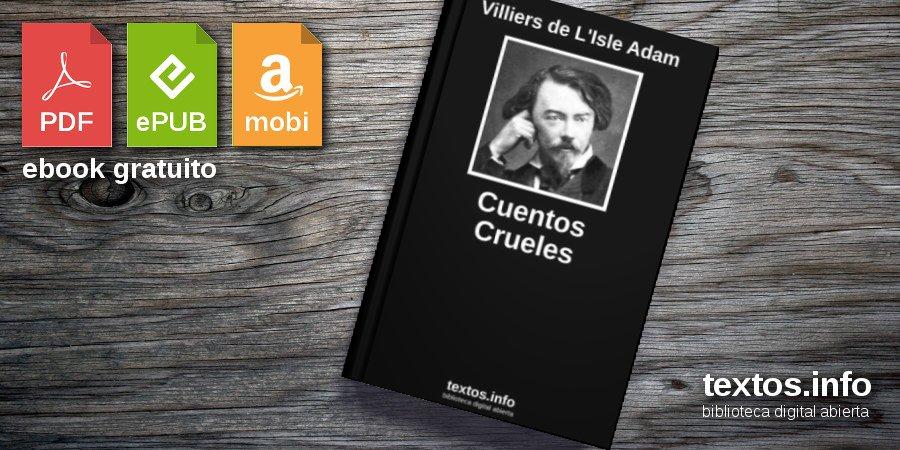 Cuentos Crueles Villiers De Lisle Adam Textosinfo