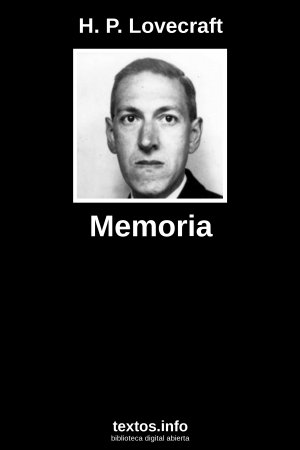 Memoria, de H. P. Lovecraft
