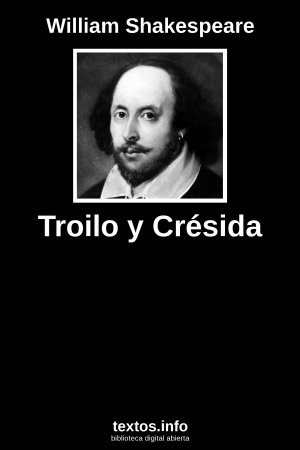 Troilo y Crésida, de William Shakespeare