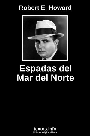 Espadas del Mar del Norte, de Robert E. Howard
