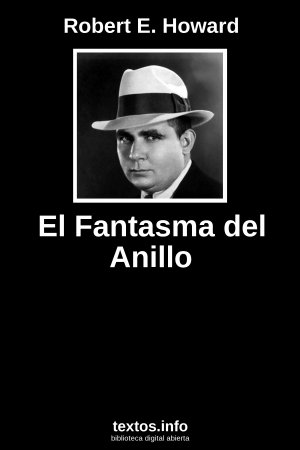 El Fantasma del Anillo, de Robert E. Howard