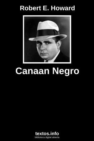 Canaan Negro, de Robert E. Howard