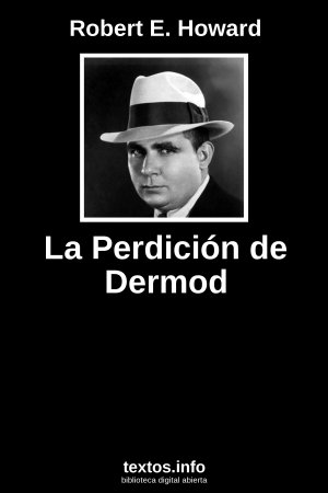 La Perdición de Dermod, de Robert E. Howard