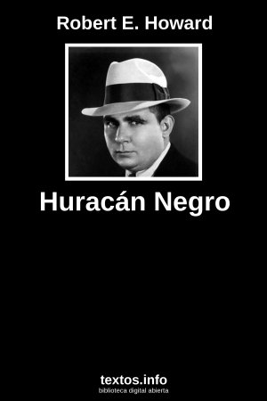 Huracán Negro, de Robert E. Howard