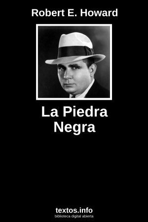 La Piedra Negra, de Robert E. Howard