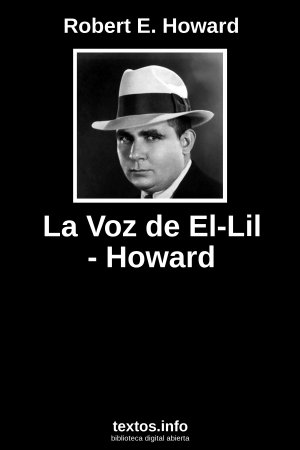 La Voz de El-Lil - Howard, de Robert E. Howard