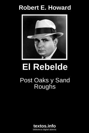 El Rebelde, de Robert E. Howard