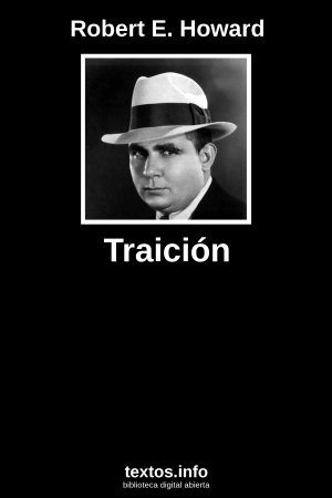 Traición, de Robert E. Howard